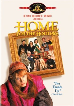 Home for the Holidays, the best Thanksgiving movie