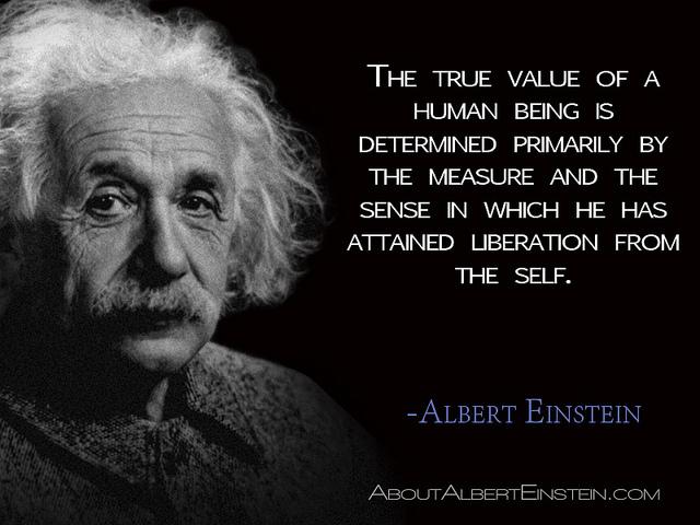 Albert Einstein, Buddhist? (The true value of a human