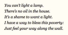 You cant light a lamp theres no oil in the house poem for Lamp light poem