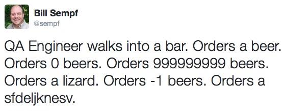 A QA Engineer walks into a bar | alvinalexander.com