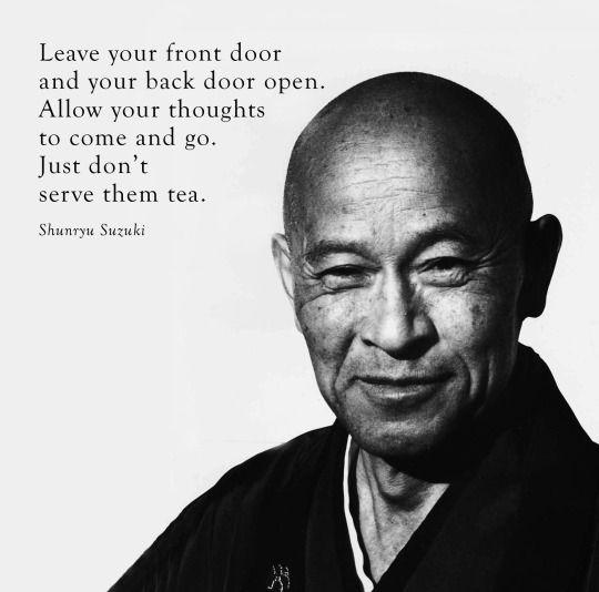 Shunryu Suzuki - Keep your doors open | alvinalexander.com