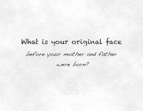 Zen Foundation postcard (What is your original face?)