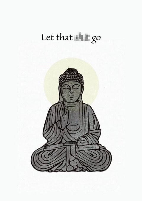 Let it go (meditate)
