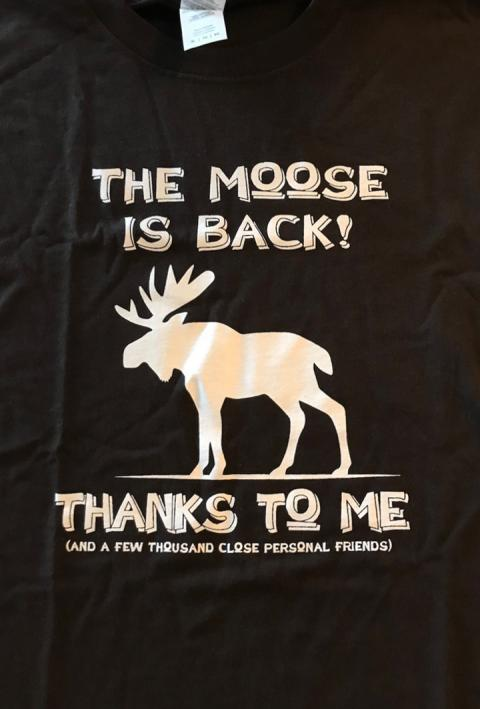 The Moose Is Back t-shirt (Northern Exposure)