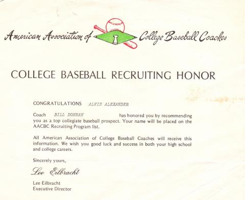 Once upon a time I was recommended for a college baseball scholarship