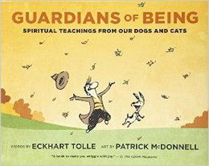 Eckhart Tolle, Guardians of Being: Spiritual Teachings from Our Dogs and Cats