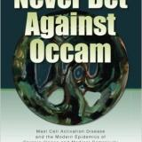 Never Bet Against Occam - Mast cell activation disease