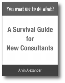 You want me to do what? A Survival Guide for New Consultants